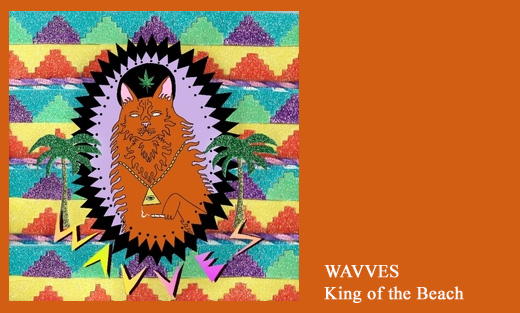 Wavves – King Of The Beach 2010 – Fat Possum