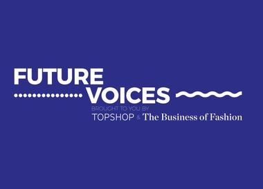 The Business of Fashion и Topshop запустили конкурс Future Voices